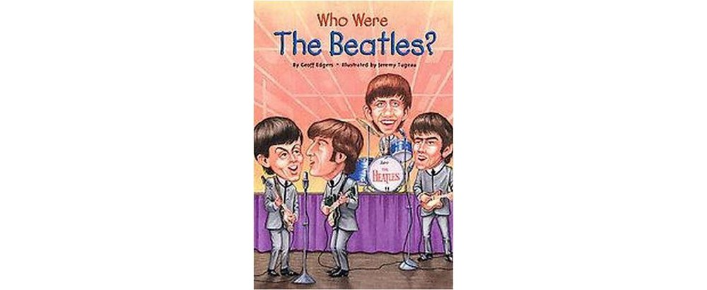 Alfred Publishing Who Were the Beatles? (Paperback) (Geof...