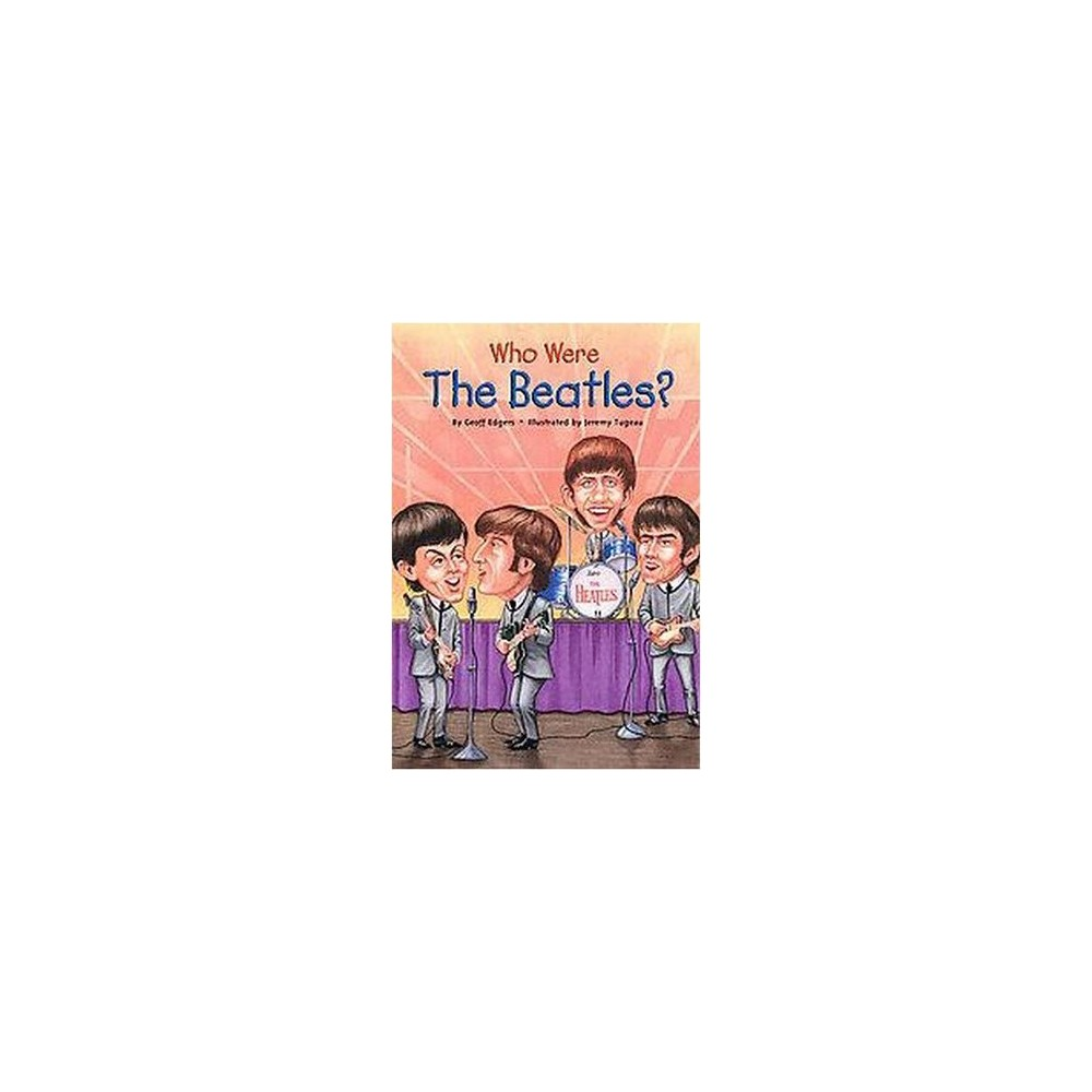 Who Were the Beatles? (Paperback) (Geoff Edgers)