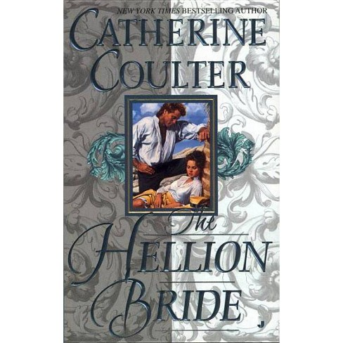 The Hellion Bride - (Bride (Paperback)) by  Catherine Coulter (Paperback) - image 1 of 1