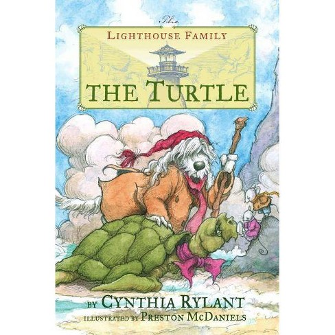 The Turtle - (Lighthouse Family (Paperback)) by  Cynthia Rylant (Paperback) - image 1 of 1