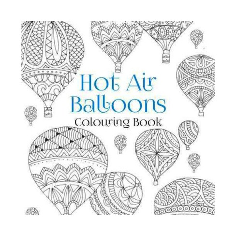Hot Air Balloons Colouring Book Paperback Target