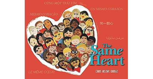 Same Heart (Multilingual) (Hardcover) (Chris Helene Bridge) - image 1 of 1