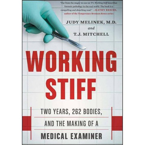 Working Stiff - by  Judy Melinek MD & T J Mitchell (Hardcover) - image 1 of 1