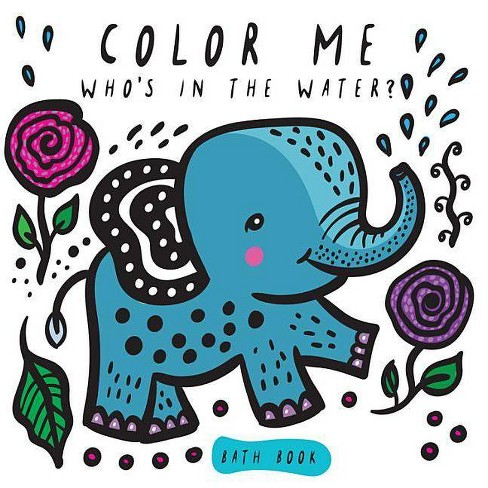 Color Me: Who's in the Water? - (Wee Gallery Bath Books) by  Surya Sajnani (Novelty Book) - image 1 of 1