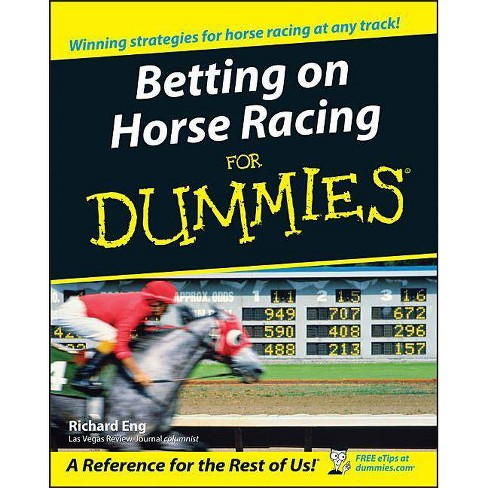 Learn about horse racing betting for dummies football betting history
