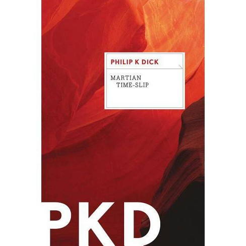 Martian Time-Slip - by  Philip K Dick (Paperback) - image 1 of 1