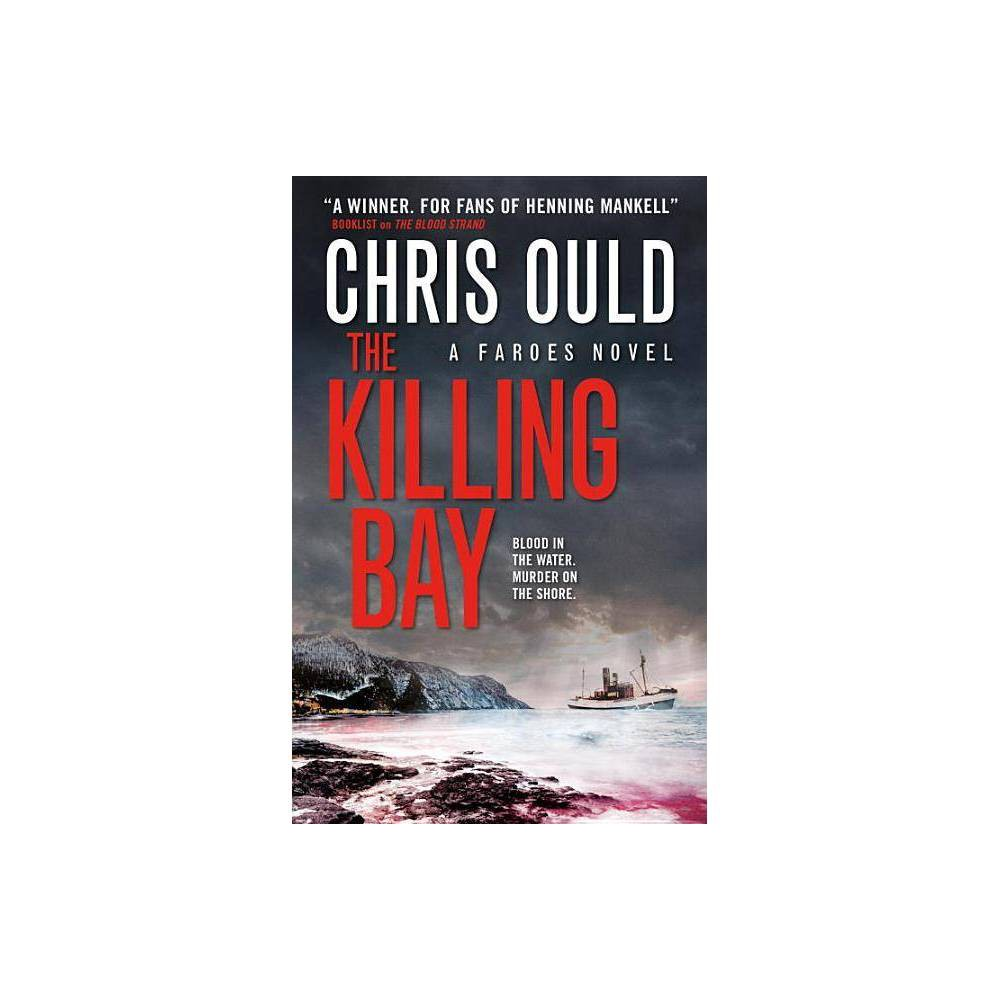 The Killing Bay Faroes By Chris Ould Paperback