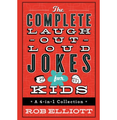 Complete Laugh Out Loud Jokes for Kids (Hardcover) (Rob Elliott) - image 1 of 1