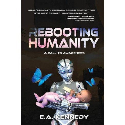 Rebooting Humanity, Volume 1 - (Isle of Us - Our Brand New World) by  E a Kennedy (Paperback) - image 1 of 1