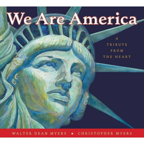 We Are America - by  Walter Dean Myers (Paperback) - image 1 of 1
