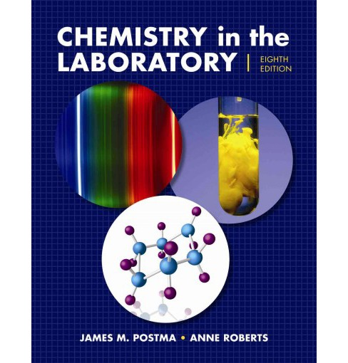 Chemistry in the Laboratory (Paperback) (James M. Postma & Ann Roberts) - image 1 of 1