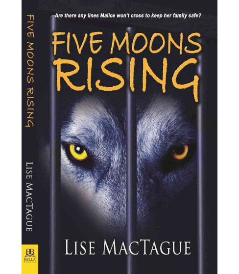 Five Moons Rising (Paperback) (Lise Mactague) - image 1 of 1