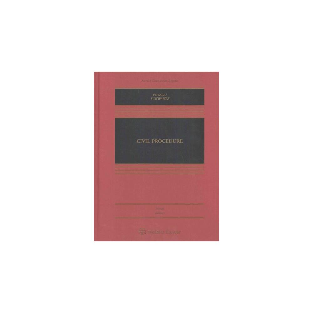 Civil Procedure (Hardcover) (Stephen C. Yeazell & Joanna C. Schwartz)