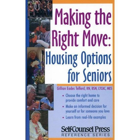 Making the Right Move - (Eldercare) by  Gillian Eades Telford (Paperback) - image 1 of 1