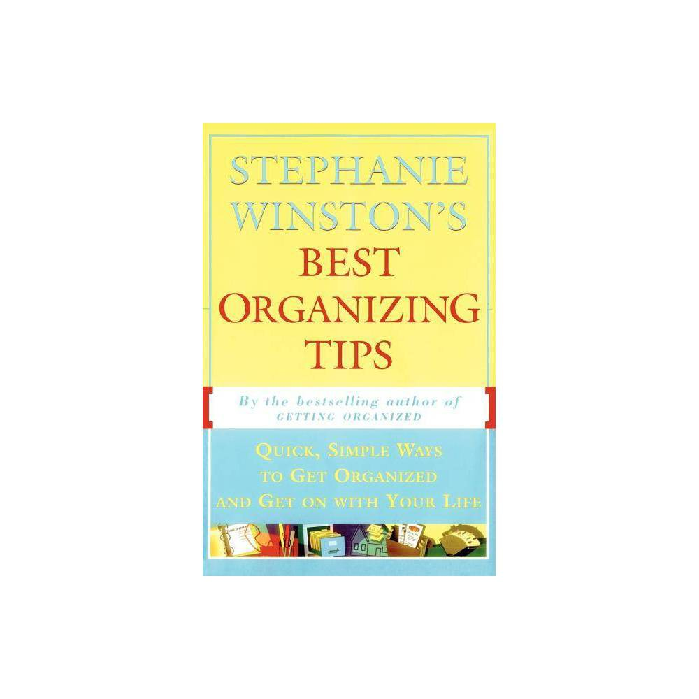 Stephanie Winston S Best Organizing Tips Paperback