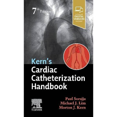 Kern's Cardiac Catheterization Handbook - 7th Edition by  Paul Sorajja & Michael J Lim & Morton J Kern (Paperback)