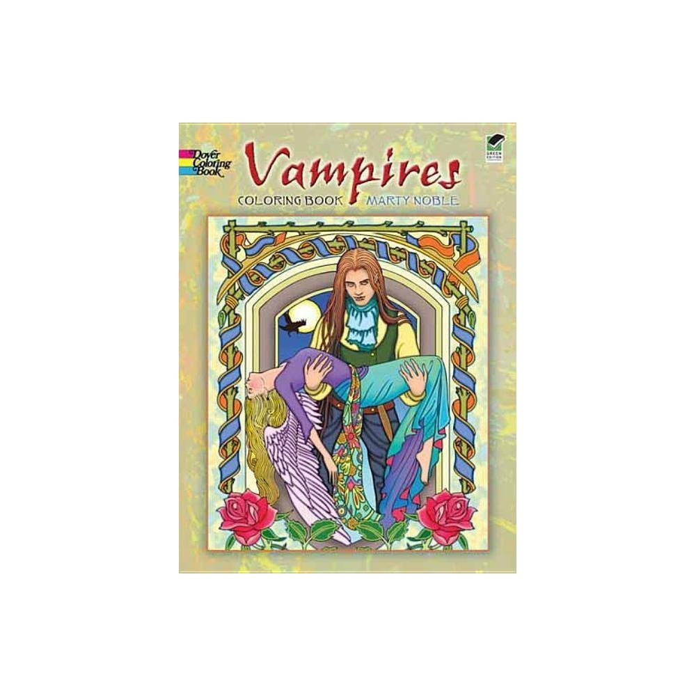 Vampires Coloring Book Dover Coloring Books By Marty Noble Paperback