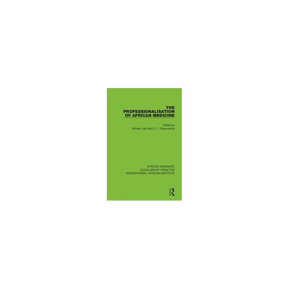 Professionalisation of African Medicine - Book 5 (Hardcover)