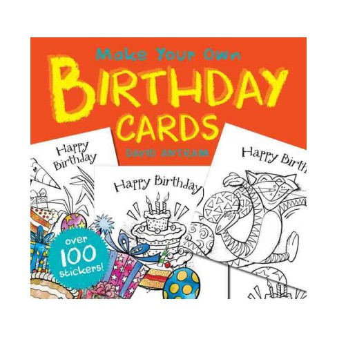 Make Your Own Birthday Cards Paperback Target