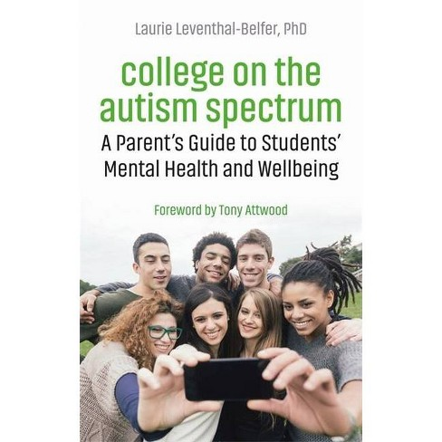 College on the Autism Spectrum - by  Laurie Leventhal-Belfer (Paperback) - image 1 of 1