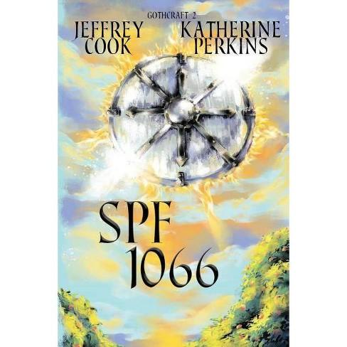 Spf 1066 - (Gothcraft) by  Jeffrey Cook & Katherine Perkins (Paperback) - image 1 of 1