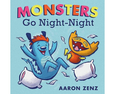 Monsters Go Night-Night (Hardcover) (Aaron Zenz) - image 1 of 1