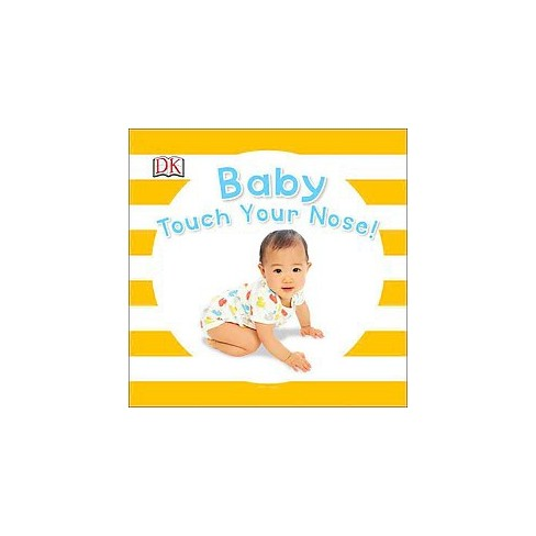 Baby Touch Your Nose - (Baby Sparkle) (Board_book) - image 1 of 1