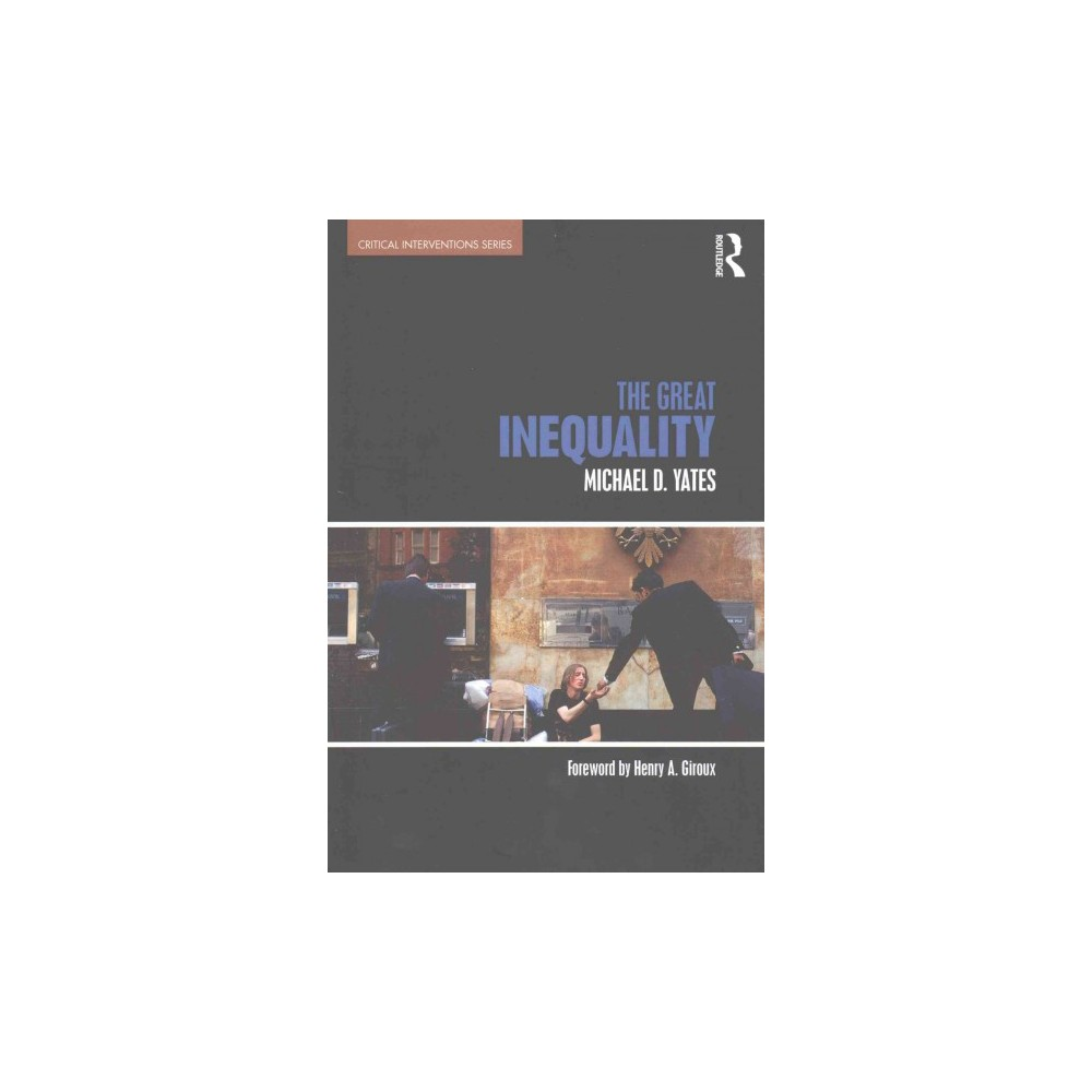 Great Inequality (Paperback) (Michael D. Yates)