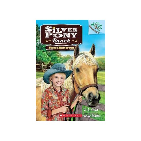 Sweet Buttercup - (Silver Pony Ranch) by  D L Green (Paperback) - image 1 of 1