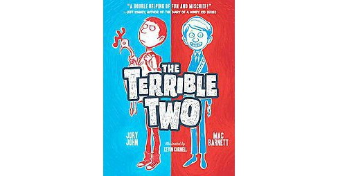The Terrible Two ( The Terrible Two) (Hardcover) by Jory John - image 1 of 1