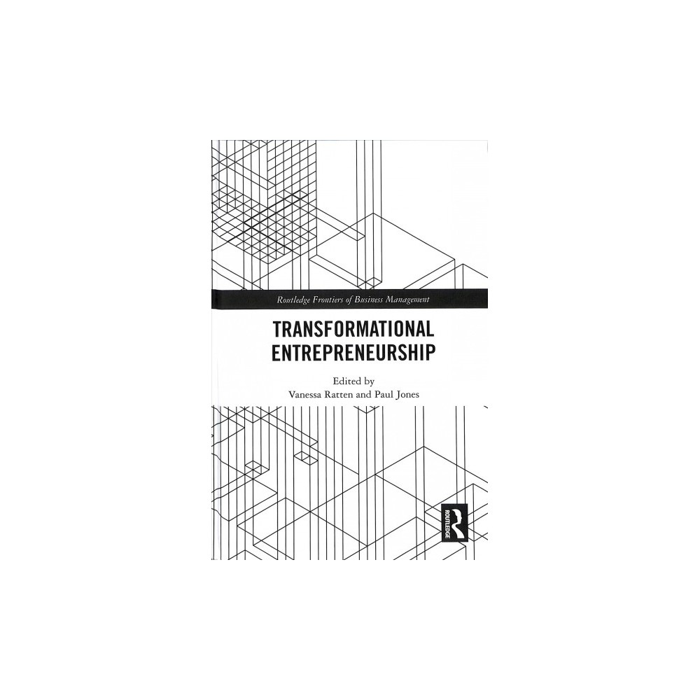 Transformational Entrepreneurship - (Hardcover)