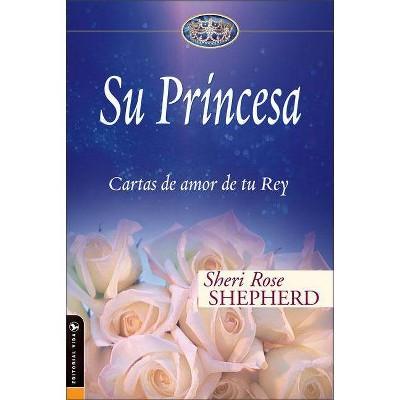 Su Princesa - (Su Princesa Serie) by  Sheri Rose Shepherd (Hardcover)