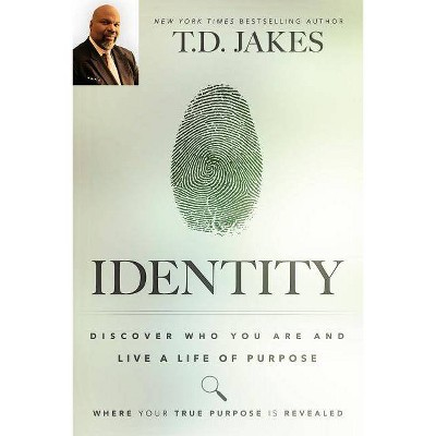 Identity - by  T D Jakes (Paperback)