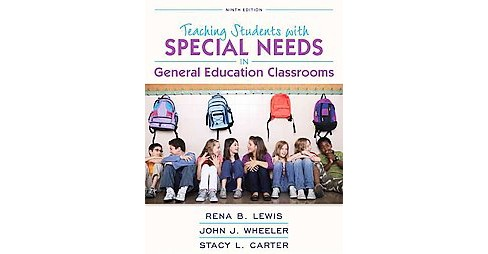 Teaching Students with Special Needs in General Education Classrooms (Paperback) (Rena B. Lewis & John - image 1 of 1