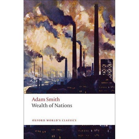 Wealth of Nations - (Oxford World's Classics (Paperback)) by  Adam Smith (Paperback) - image 1 of 1