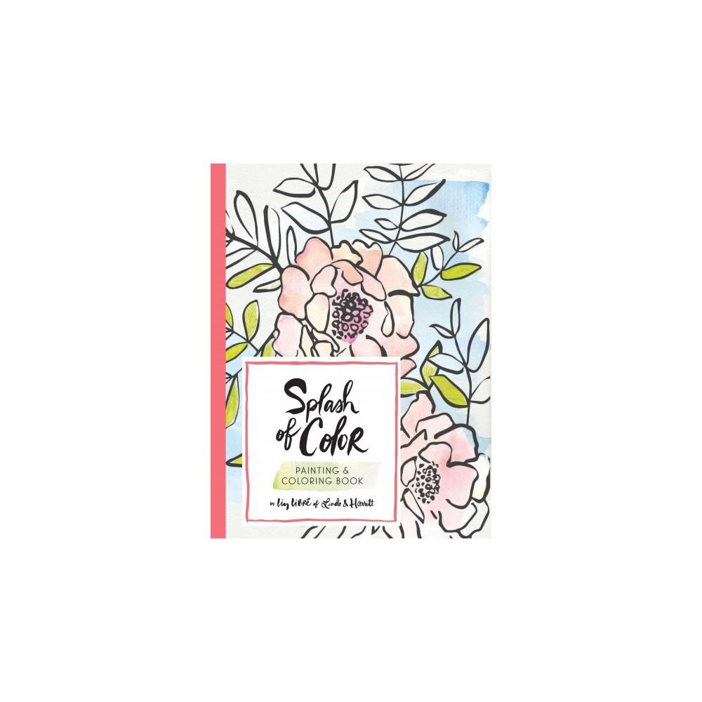 Splash of Color : Painting & Coloring Book (Paperback) (Liz Libre)