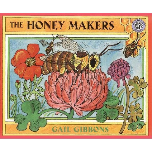The Honey Makers - by  Gail Gibbons (Paperback) - image 1 of 1