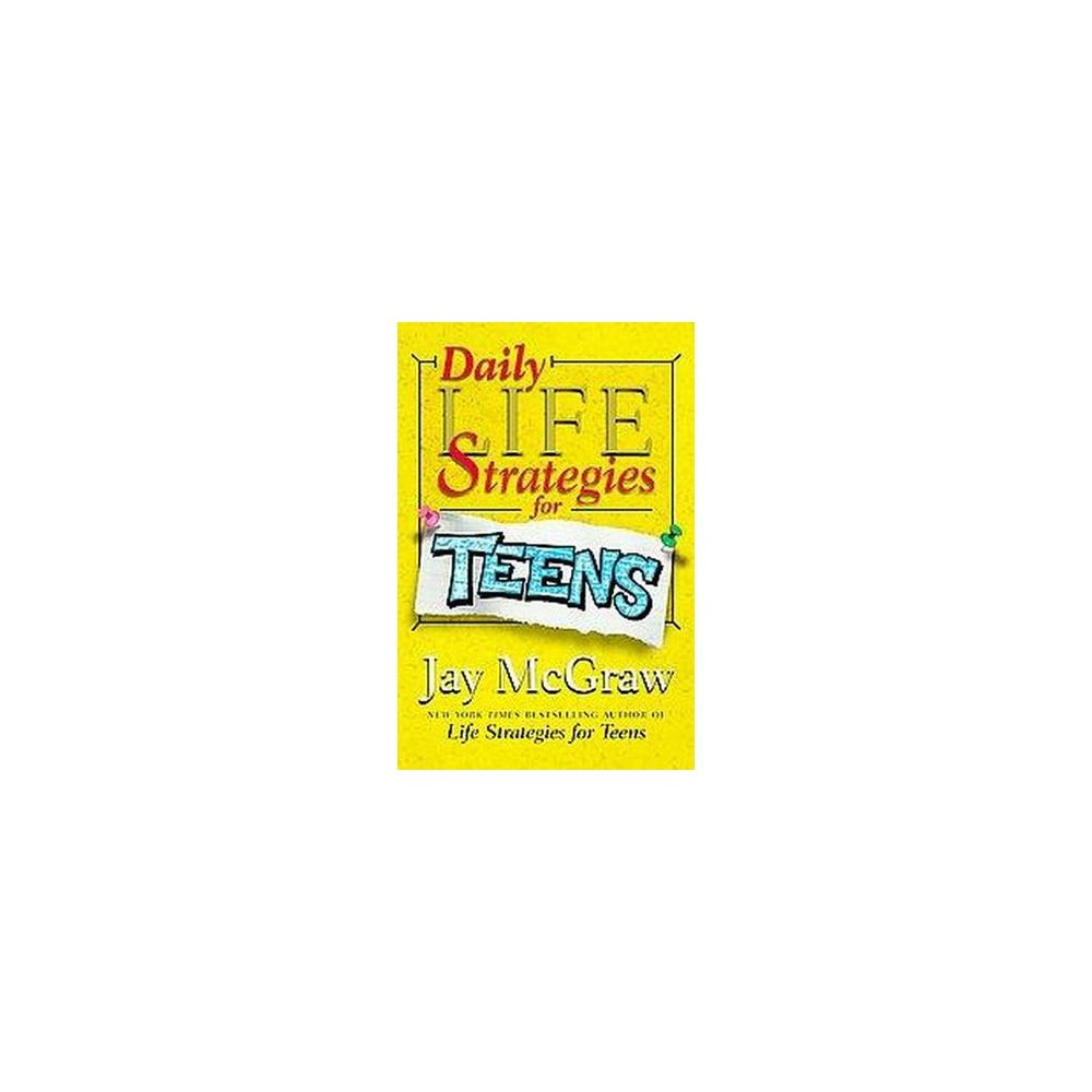Daily Life Strategies for Teens : Daily Calendar (Paperback) (Jay McGraw)