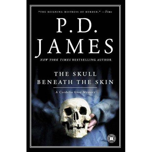 The Skull Beneath the Skin - (Cordelia Gray Mystery) by  P D James (Paperback) - image 1 of 1