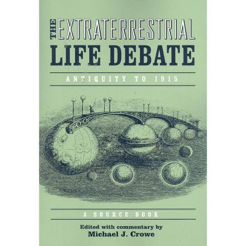 Extraterrestrial Life Debate, Antiquity to 1915 - (Paperback) - image 1 of 1