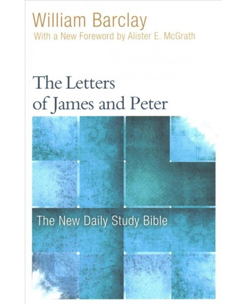 Letters of James and Peter (Paperback) (William Barclay) - image 1 of 1
