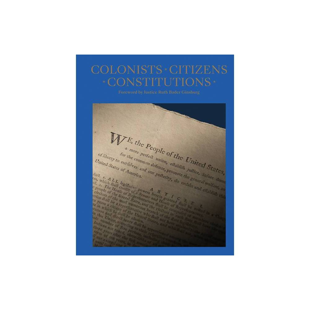 Colonists Citizens Constitutions By James Hrdlicka Hardcover