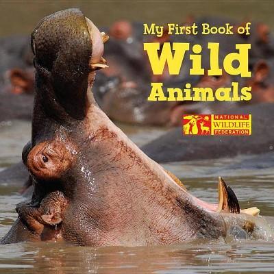 My First Book of Wild Animals - (Board_book)
