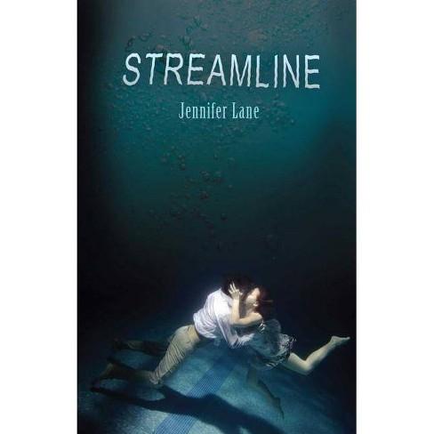 Streamline - by  Jennifer Lane (Paperback) - image 1 of 1