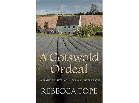 Cotswold Ordeal -  Reprint (Cotswold Mysteries) by Rebecca Tope (Paperback) - image 1 of 1