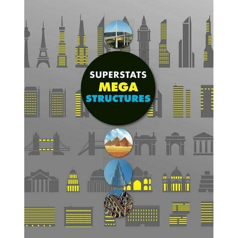 Superstats: Mega Structures - by  Helen Greathead (Hardcover) - image 1 of 1