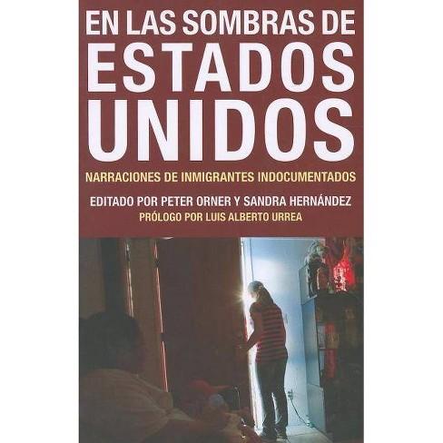 En Las Sombras de Estados Unidos - (Voice of Witness) (Paperback) - image 1 of 1