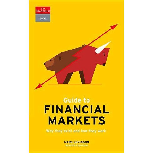 Guide to Financial Markets - (Economist Books) 7 Edition by  Marc Levinson (Paperback) - image 1 of 1