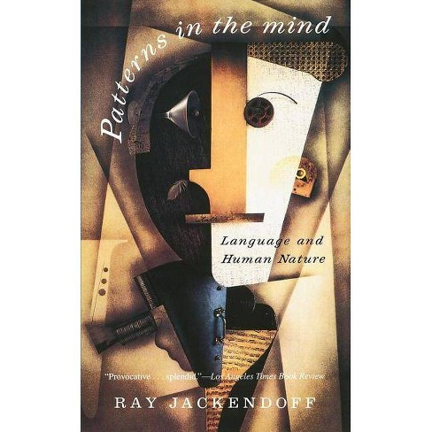 Patterns in the Mind - by  Ray S Jackendorf (Paperback) - image 1 of 1