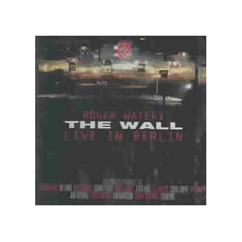 Roger Waters - Wall: Live in Berlin, 1990 (Remastered) (Remaster) (CD) - image 1 of 2